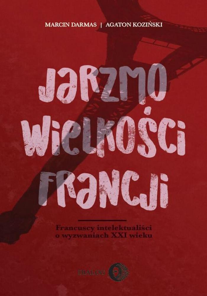 Jarzmo wielkosci Francji - książka